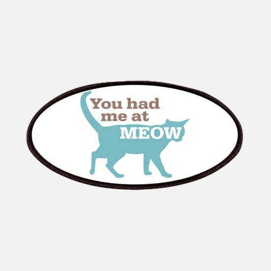 Had Me At MEOW Patches