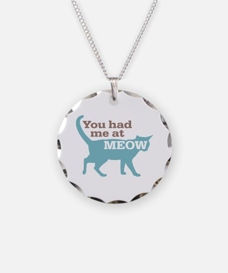 Had Me At MEOW Necklace