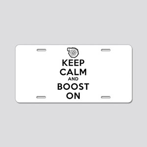 Keep Calm Boost On Aluminum License Plate