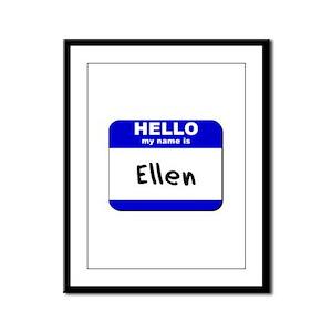 hello my name is ellen  Framed Panel Print