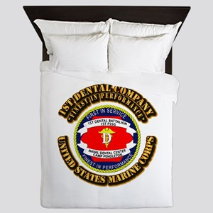 USMC - 1st Dental Company with Text Queen Duvet