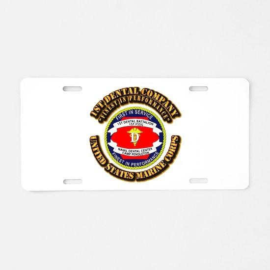 USMC - 1st Dental Company with Text Aluminum Licen