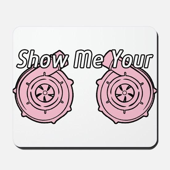 Show Me Your TTs Mousepad