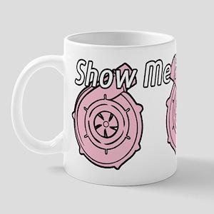 Show Me Your TTs Mug