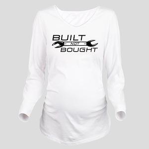 Built Not Bought Long Sleeve Maternity T-Shirt