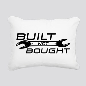 Built Not Bought Rectangular Canvas Pillow