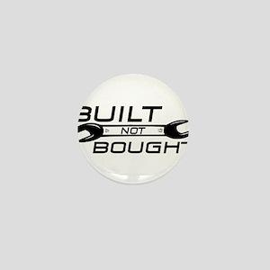 Built Not Bought Mini Button