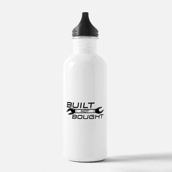Built Not Bought Water Bottle