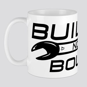 Built Not Bought Mug