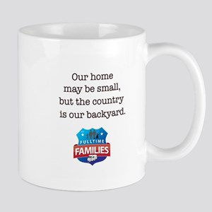 Country is our backyard. Mugs
