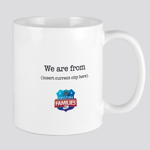 We are from... Mugs