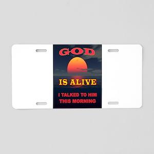 GOD IS ALIVE Aluminum License Plate
