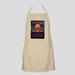 GOD IS ALIVE Apron