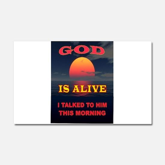 GOD IS ALIVE Car Magnet 20 x 12