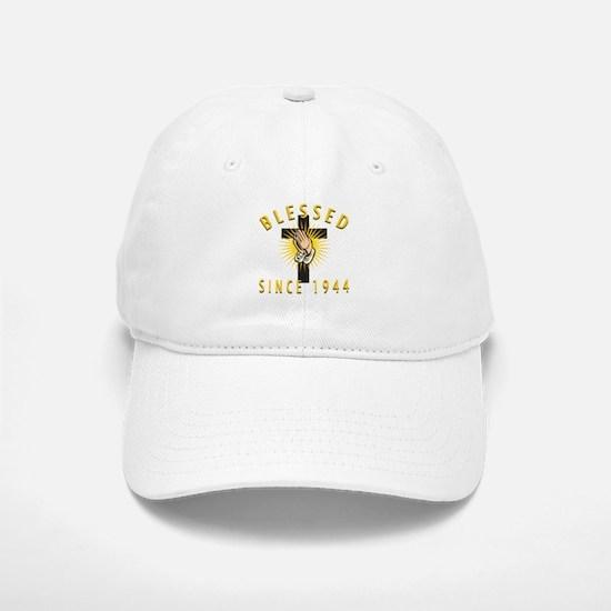 Blessed Since 1944 Baseball Baseball Cap