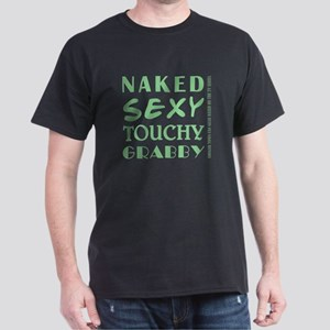 NAKED SEXY... Dark T-Shirt