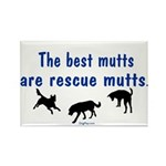 The Best Mutts Are Rescues Rectangle Magnet