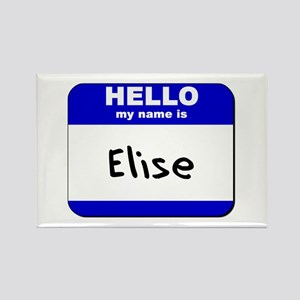 hello my name is elise Rectangle Magnet