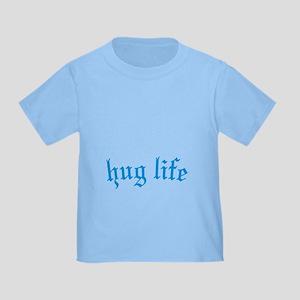 blue hug life Toddler T-Shirt