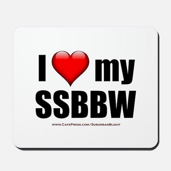 """Love My SSBBW"" Mousepad"
