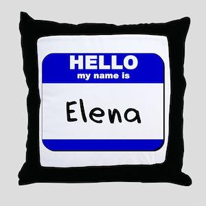 hello my name is elena  Throw Pillow