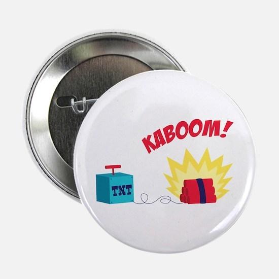 """TNT KABOOM! 2.25"""" Button"""