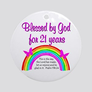 BLESSED 21 YR OLD Ornament (Round)