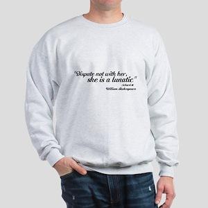 DISPUTE NOT Sweatshirt