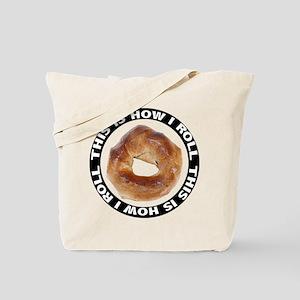 How I Roll Bagel Tote Bag