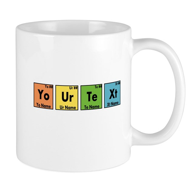 Personalized your text periodic table n mug by teecreation urtaz Gallery