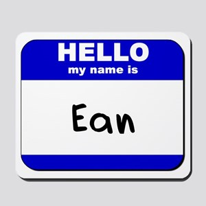 hello my name is ean  Mousepad