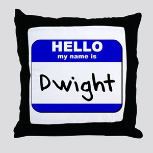 hello my name is dwight  Throw Pillow