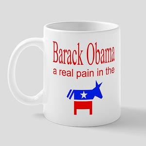Obama a real pain Mug