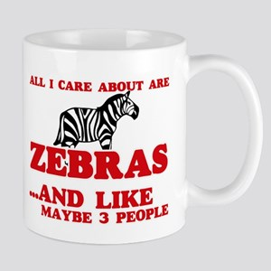 All I care about are Zebras Mugs