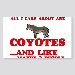 All I care about are Coyotes Sticker