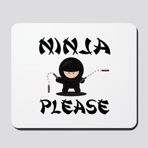 Ninja Please Mousepad