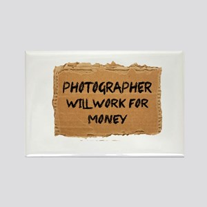 Photographer Will Work For Money Magnets