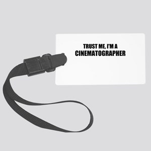 Trust Me, Im A Cinematographer Luggage Tag