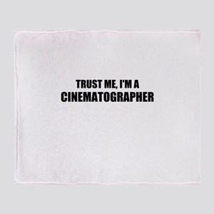Trust Me, Im A Cinematographer Throw Blanket
