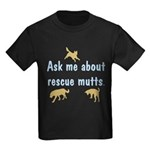 Ask About Rescue Mutts Kids Dark T-Shirt