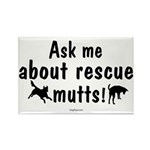Ask About Rescue Mutts Rectangle Magnet (10 pack)