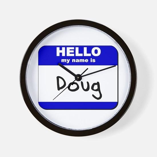 hello my name is doug  Wall Clock