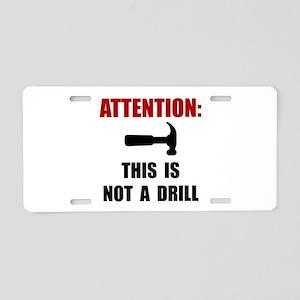 Hammer Not Drill Aluminum License Plate
