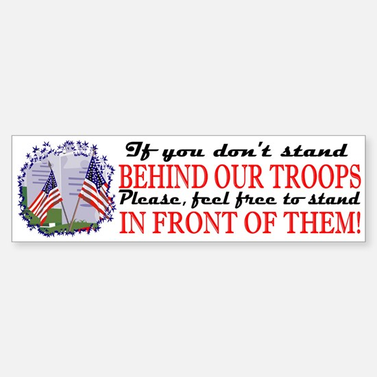Behind Our Troops Bumper Bumper Bumper Sticker