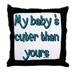 My Baby Throw Pillow