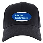 R is for Rock Creek Black Cap