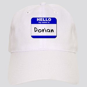 hello my name is dorian Cap