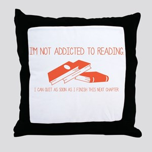 Addicted to Reading Throw Pillow