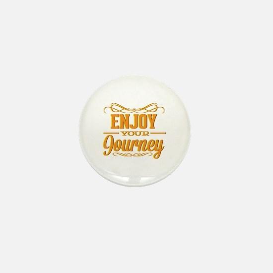 Enjoy Your Journey Mini Button