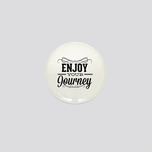 Enjoy Your Journey Mini Button